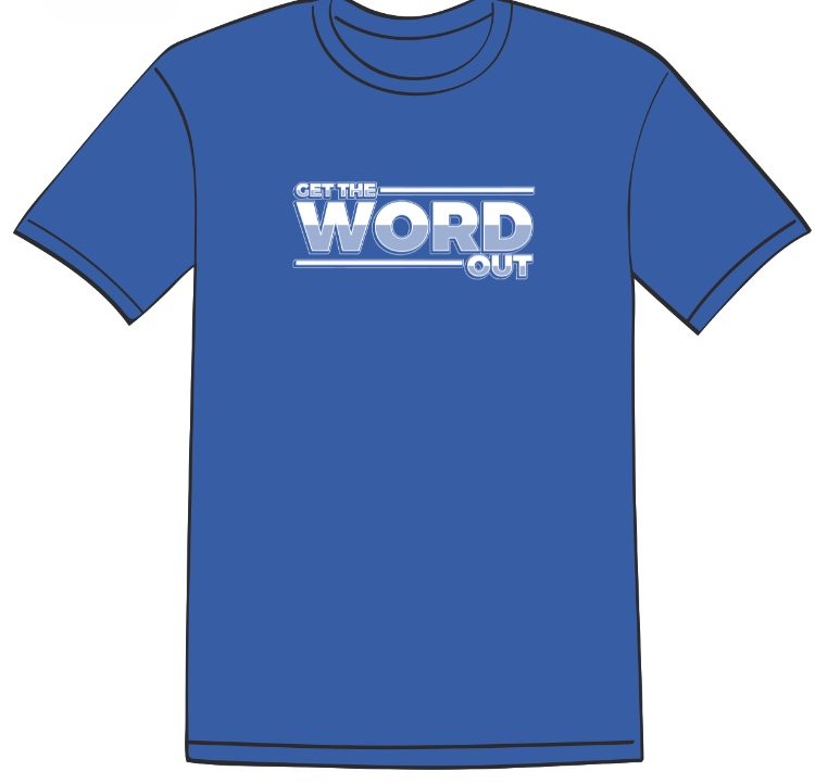 Get The Word Out Tee 2